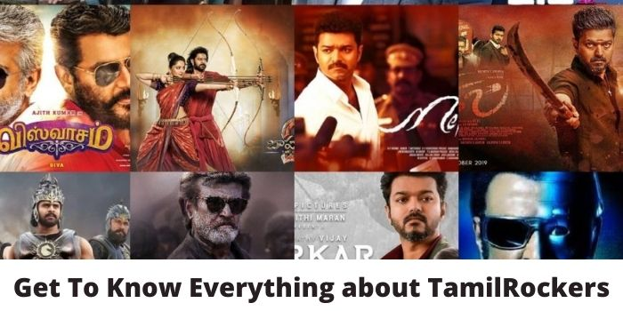 Get To Know Everything about TamilRockers
