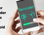 Best Super Reminder Apps For Android!