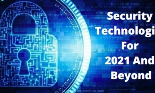 Techpally proposes 5 Security Technologies for 2021 and Beyond
