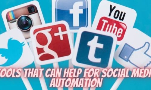 Top Tools That Can Help for Social Media Automation