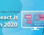 Top 7 Reasons Why ReactJS is best for Web Application Development