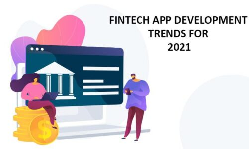 Fintech App Development Trends For 2021