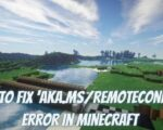 Fix 'aka.msremoteconnect' Error in Minecraft(Solved)
