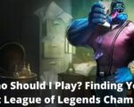Who Should I Play? Finding Your Best League of Legends Champion