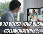 How to boost your business collaborations?