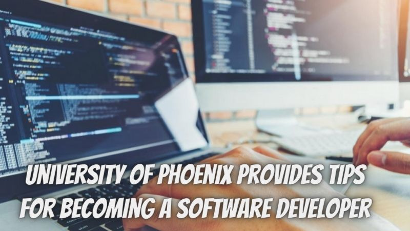 University of Phoenix Provides Tips for Becoming a Software Developer