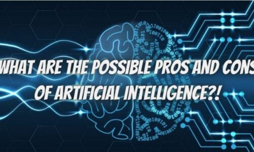 What Are the Possible Pros and Cons of Artificial Intelligence?