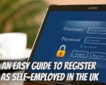 An Easy Guide to Register As Self-employed In the UK