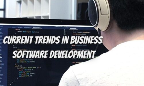 Current Trends in Business Software Development