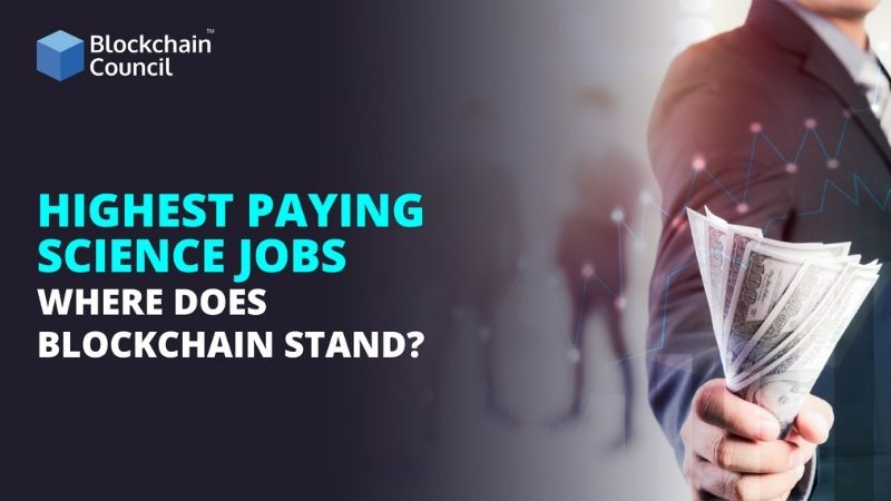 Highest Paying Science Jobs Where does Blockchain Stand